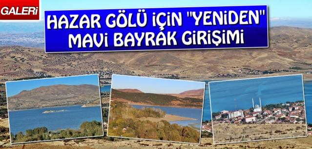 """Hazar Gölü İçin """"Yeniden"""" Mavi Bayrak Girişimi"""