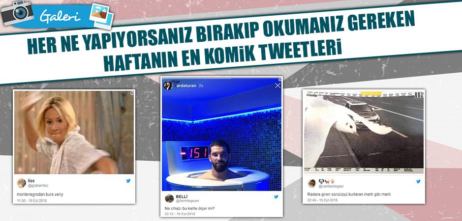 İşte haftanın en çok güldüren tweetleri. İyi eğlenceler :)