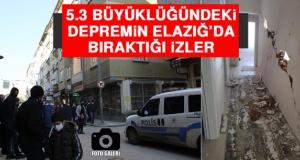 5.3 Büyüklüğündeki Depremin Elazığ'da Bıraktığı İzler