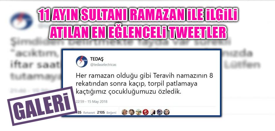 11 Ayın Sultanı Ramazan İle İlgili Atılan En Eğlenceli Tweetler