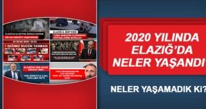 2020 Yılında Elazığ'da Neler Yaşandı?