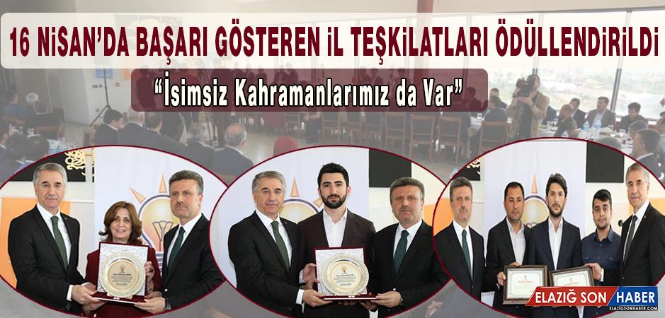 16 Nisan Halk Oylamasında Başarı Gösteren AK Parti İl Teşkilatları Ödüllendirildi