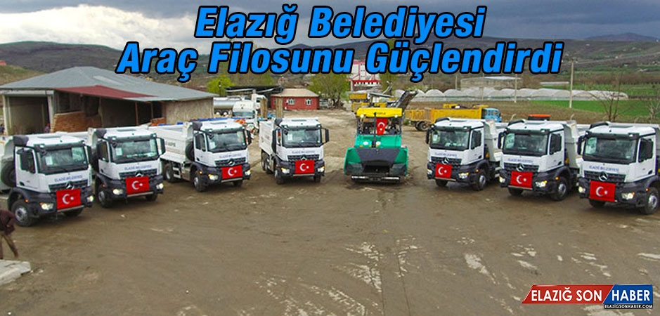 Elazığ Belediyesi Araç Filosunu Güçlendirdi