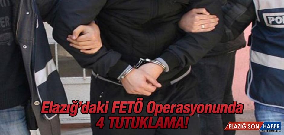 Elazığ'daki FETÖ Operasyonunda 4 Tutuklama