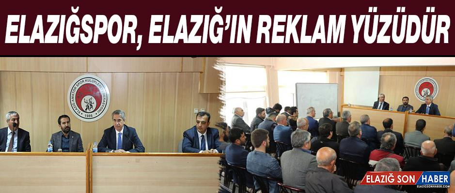 """""""Elazığspor, Şehri Geleceğe Taşımada Önemli Bir Güç"""""""