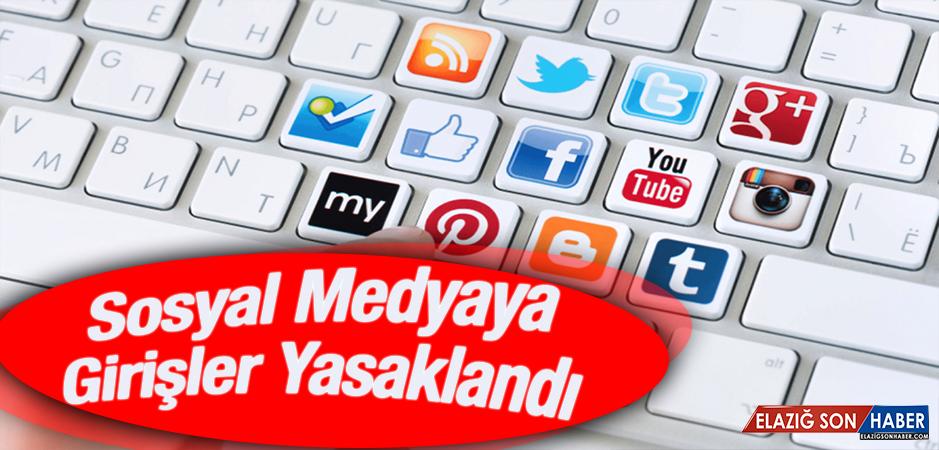 Sosyal Medyaya Girişler Yasaklandı