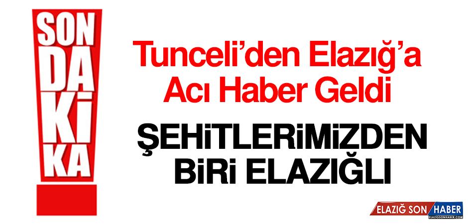 Tunceli'den Elazığ'a Acı Haber