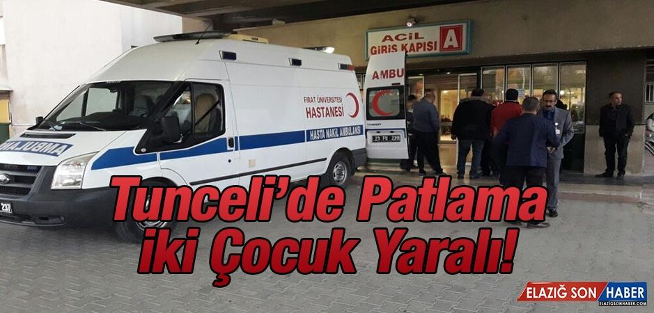 Tunceli'de Patlama İki Çocuk Yaralı