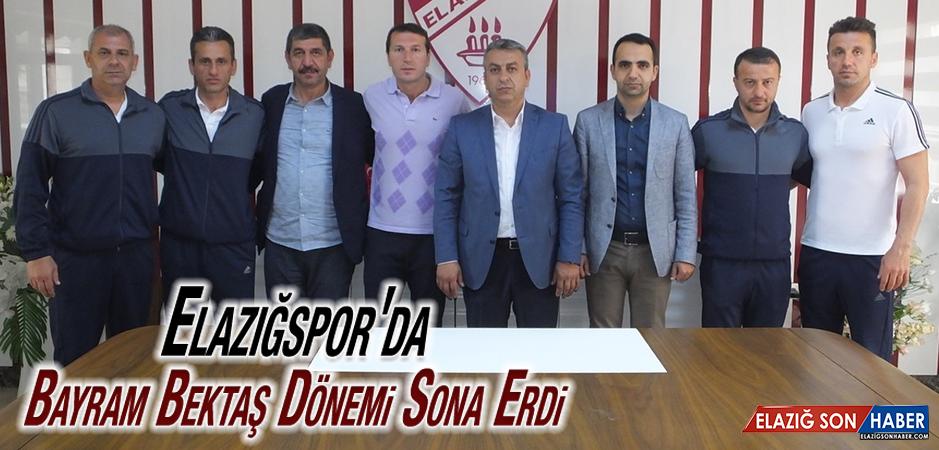 Elazığspor'da Bayram Bektaş Dönemi Sona Erdi