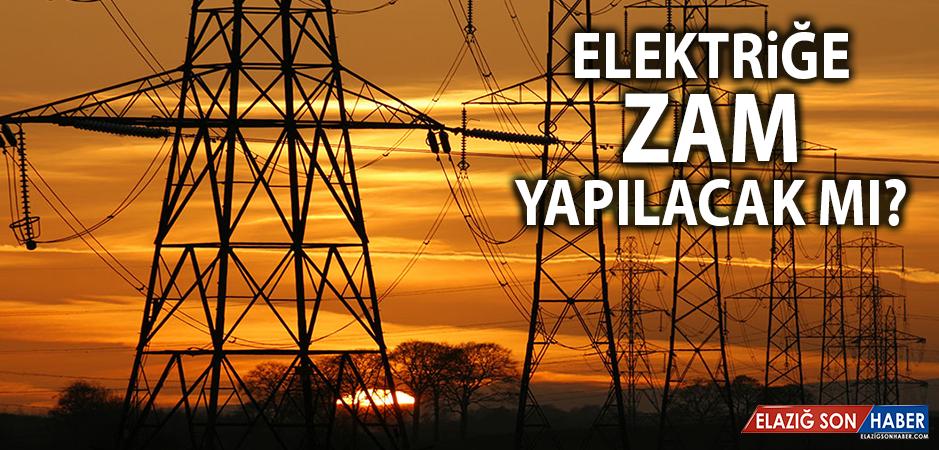 """""""Elektriğe Zam Yapılacak Mı?"""" Sorusuna Bakanlıktan Açıklama"""