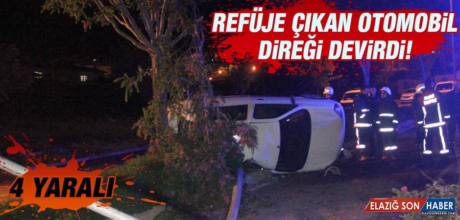 Refüje Çıkan Otomobil Direği Devirdi: 4 Yaralı