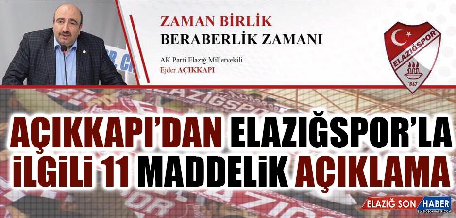 Açıkkapı'dan Elazığspor'la İlgili 11 Maddelik Açıklama