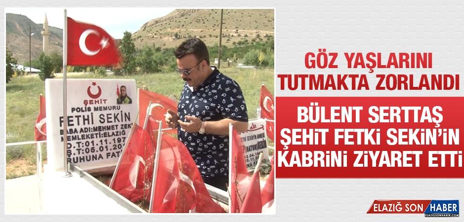 Bülent Serttaş Şehit Fethi Sekin'in Kabrini Ziyaret Etti