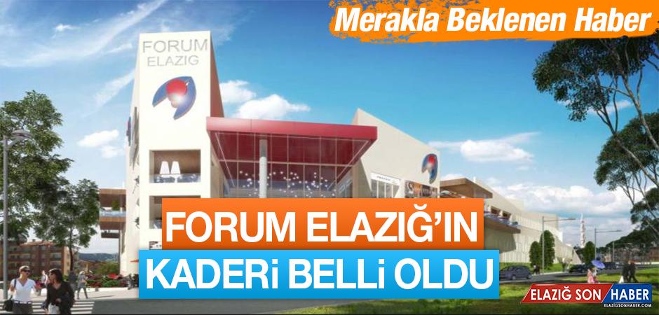 Forum Elazığ AVM'nin Kaderi Belli Oldu!