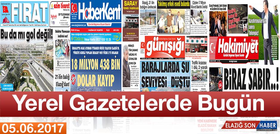 İşte Elazığ'ın Yerel Gazete Manşetleri Burada