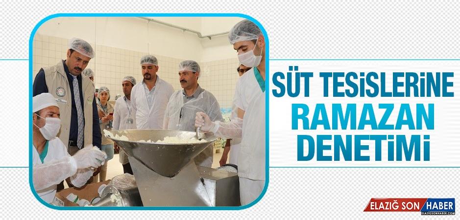 Süt Tesislerine Ramazan Denetimi