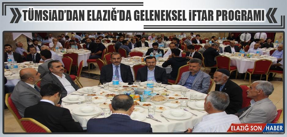 TÜMSİAD'dan Elazığ'da Geleneksel İftar Programı