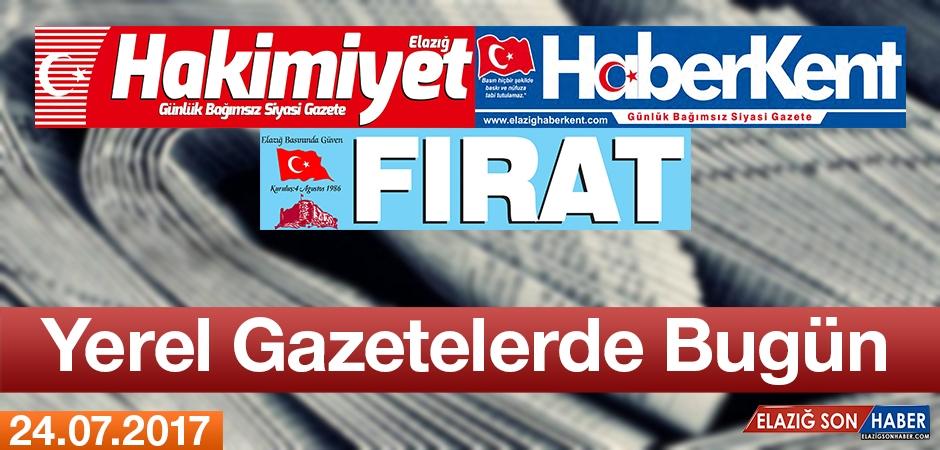 İşte Elazığ'ın Yerel Gazetelerinin Bugün Attığı Manşetler