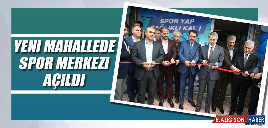 Yeni Mahallede Spor Merkezi Açıldı