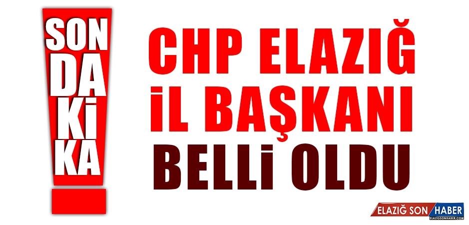 CHP Elazığ İl Başkanı Belli Oldu