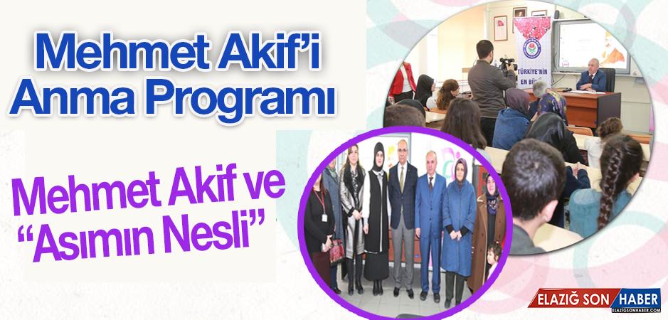 Programda Mehmet Akif Anıldı
