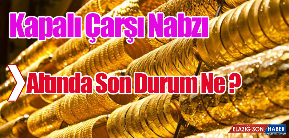 Altın Piyasası Son Durum ?