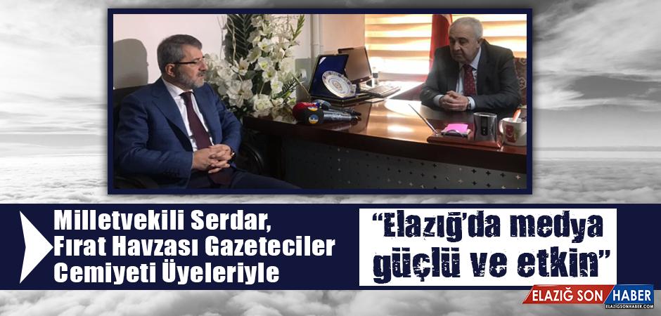 Milletvekili Serdar, Fırat Havzası Gazeteciler Cemiyeti Üyeleriyle