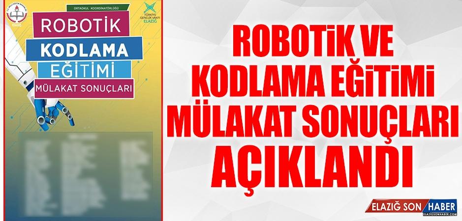 Robotik Ve Kodlama Eğitimi Mülakat Sonuçları Açıklandı