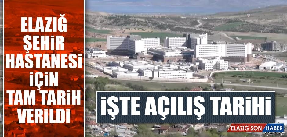Elazığ Şehir Hastanesi'nin Açılacağı Tarih Açıklandı