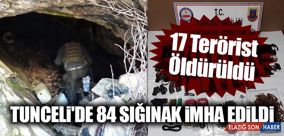 TUNCELİ'DE 84 SIĞINAK İMHA EDİLDİ