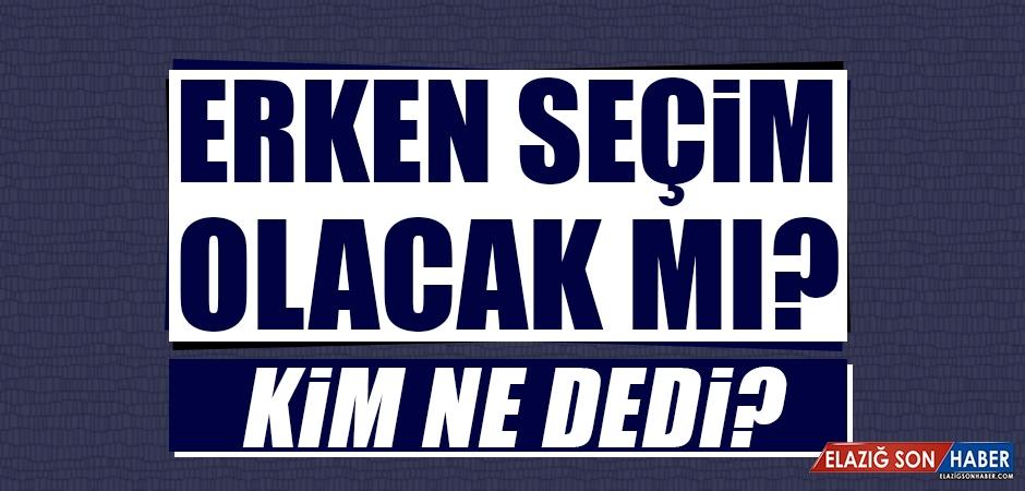 Türkiye'de Erken Seçim Olacak mı?