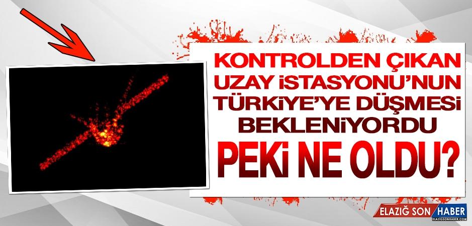 Türkiye'ye Düşme İhtimali Olan Uzay İstasyonuna Ne Oldu?