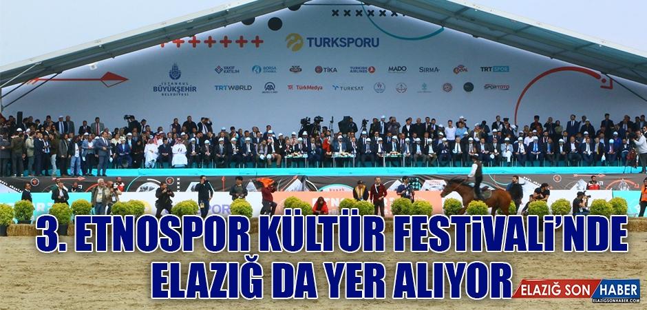 3. Etnospor Kültür Festivali'nde Elazığ'da Var