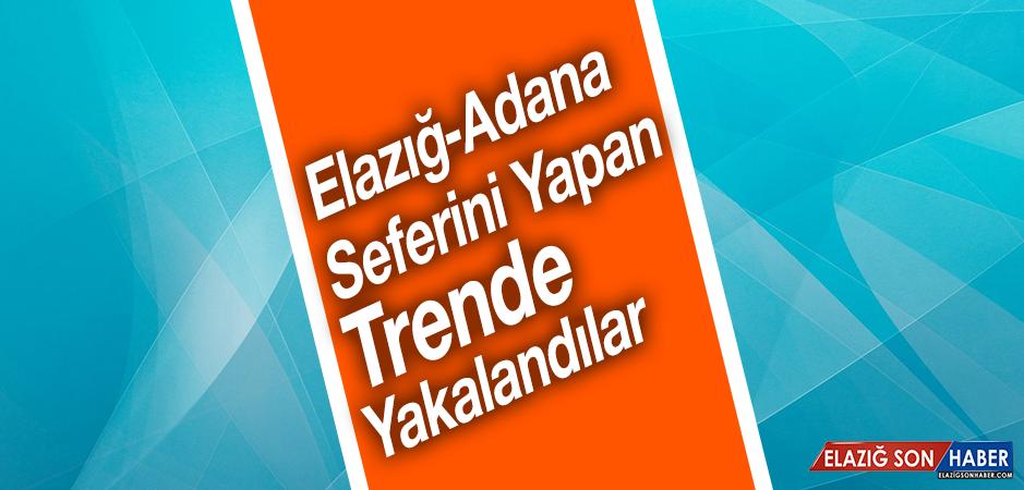 Aranıyorlardı, Elazığ-Adana Seferini Yapan Trende Yakalandılar