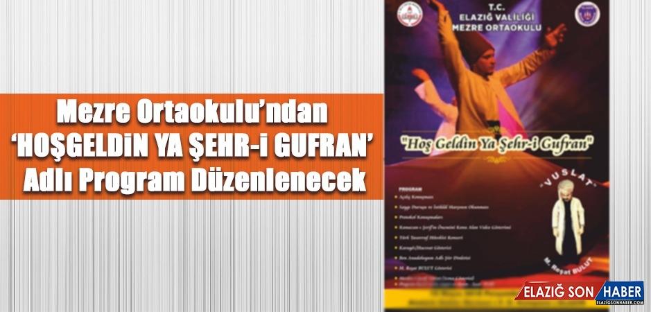 """""""Hoşgeldin Ya Şehr-i Gufran"""" Adlı  Etkinlik Düzenlenecek"""