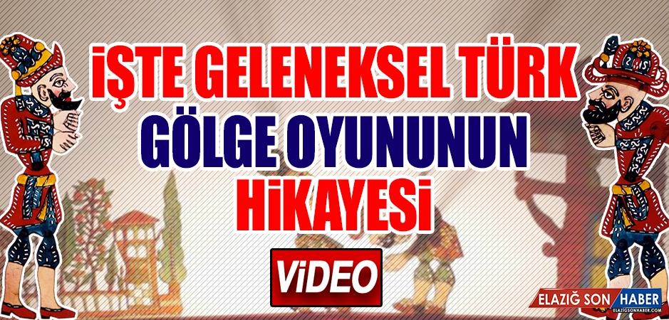 İşte Geleneksel Türk Gölge Oyununun Hikayesi