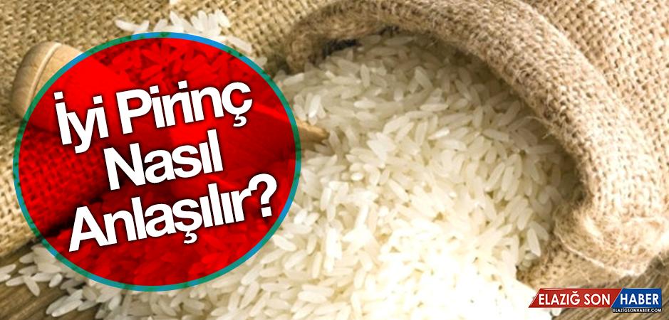 İyi Pirinç Nasıl Anlaşılır?