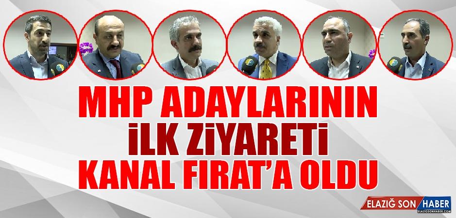 MHP Adaylarının İlk Ziyareti Kanal Fırat'a Oldu