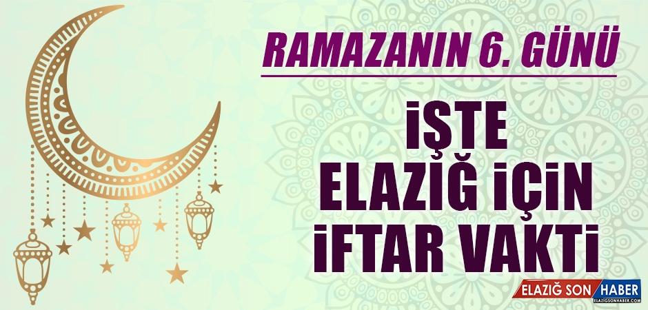 Ramazanın Altıncı Gününde Elazığ'da İftar Vakti Kaçta?