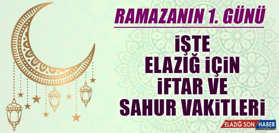 Ramazanın Birinci Gününde Elazığ İçin İftar ve Sahur Vakitleri