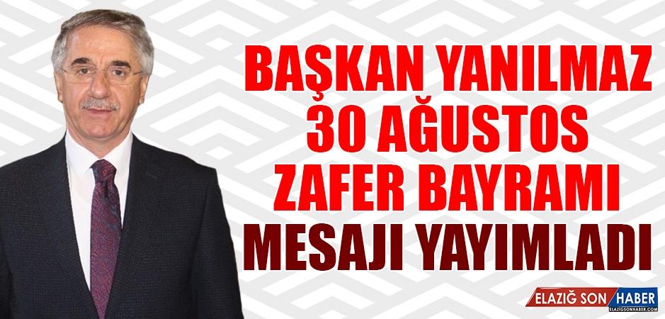 Başkan Yanılmaz'dan '30 Ağustos Zafer Bayramı' Mesajı
