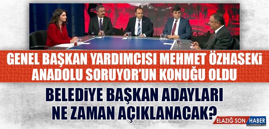 Mehmet Özhaseki, Anadolu Soruyor'un Konuğu Oldu