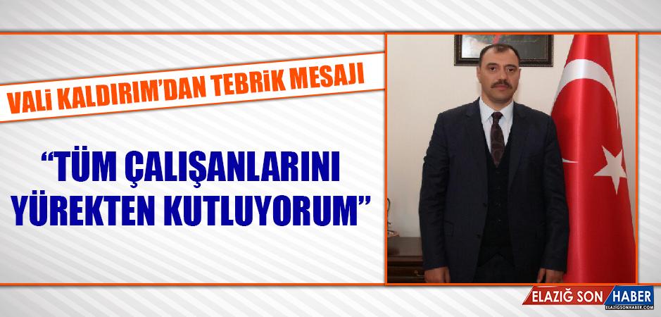 Vali Kaldırım'dan Kanal Fırat'a Tebrik Mesajı