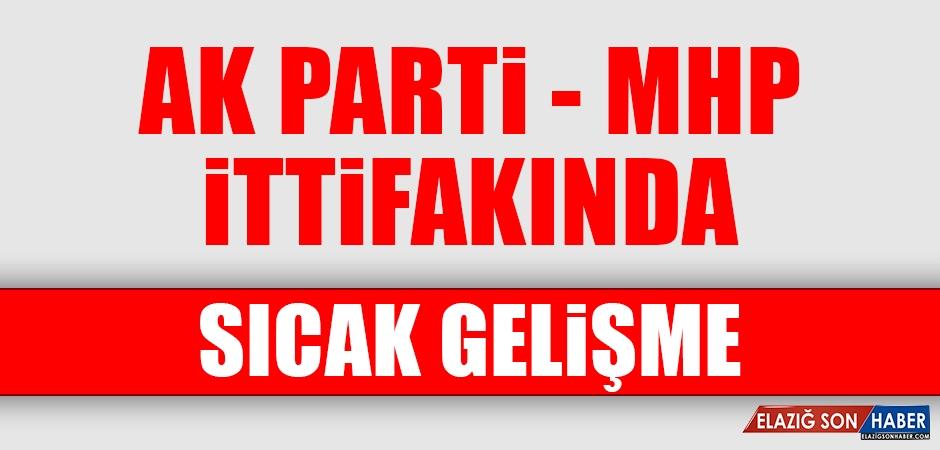AK Parti MHP İttifakında Sıcak Gelişme