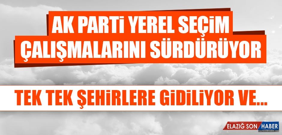 AK Parti Yerel Seçim Çalışmalarını Sürdürüyor