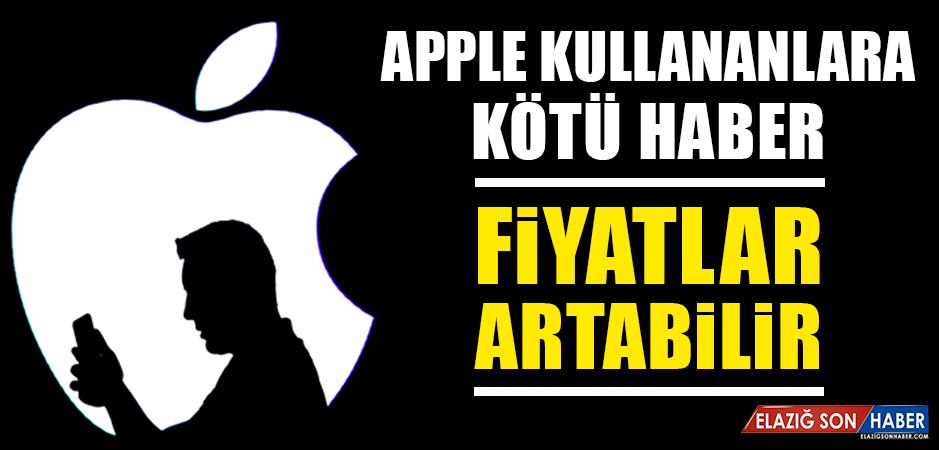 Apple Kullananlara Kötü Haber Geldi