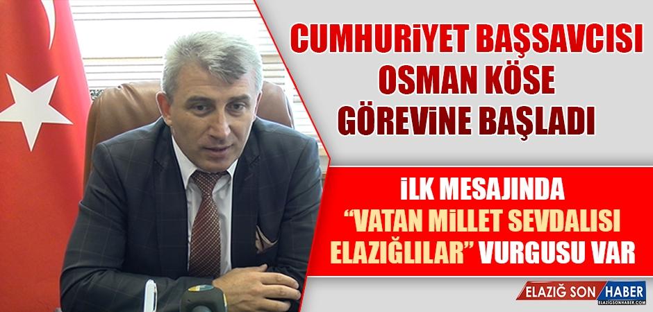 Elazığ Cumhuriyet Başsavcısı Osman Köse Görevine Başladı