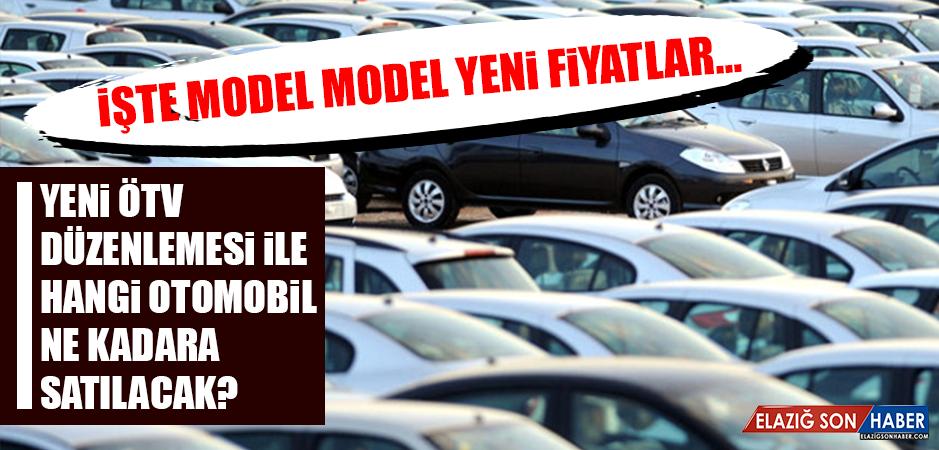 Hangi otomobil ne kadara satılacak?