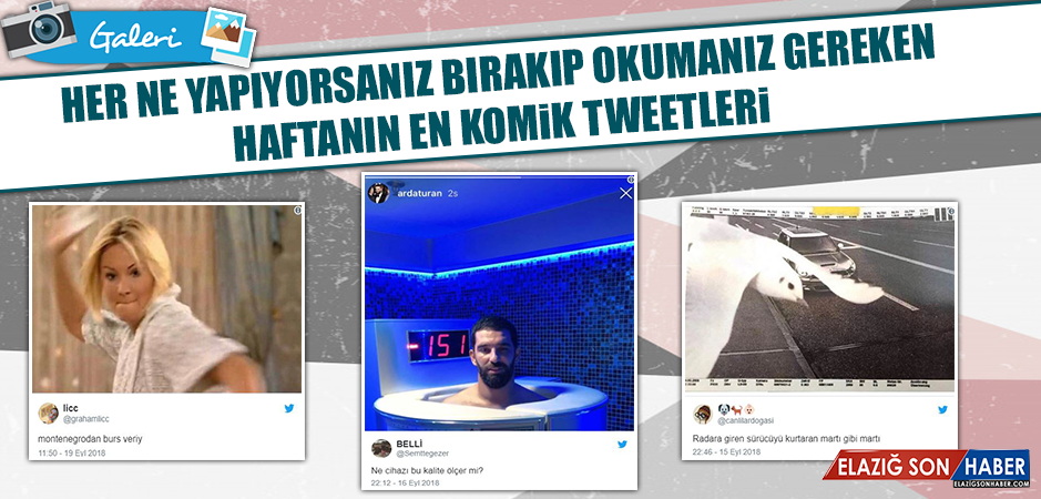 Her Ne Yapıyorsanız Bırakıp Okumanız Gereken Haftanın En Komik Tweetleri