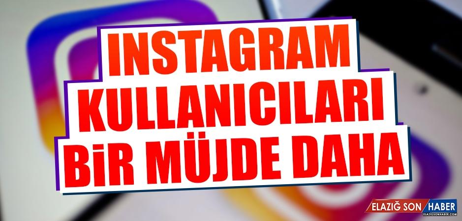 Instagram Kullananıcılarına Bir Müjde Daha